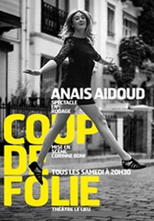 Anaïs Aidou dans Coup de Folie