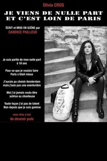 Olivia Cros dans Je Viens de Nulle Part et C'est Loin de Paris