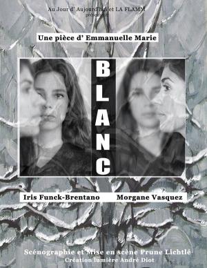 Iris Funck-Brentano et Morgan Vasquez dans Blanc
