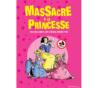 Virginie Stref dans Massacre à la Princesse